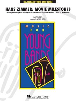 Hans Zimmer: Movie Milestones - Score Only
