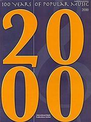 100 Years of Popular Music. 2000