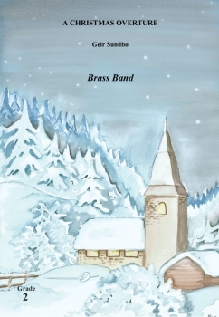 A Christmas Overture  --  -- Brass Band - Set (Score & Parts)