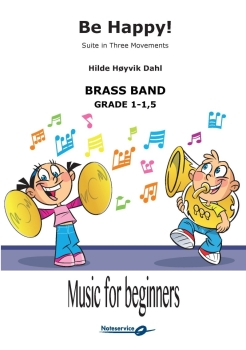 Be Happy! Suite  --  -- Brass Band - Set (Score & Parts)