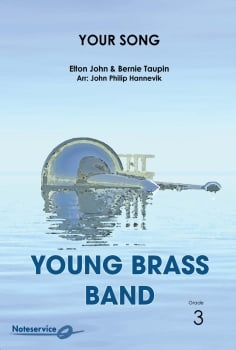 Your Song  --  -- Brass Band - Set (Score & Parts)