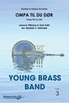 Ompa til du dør  --  -- Brass Band - Set (Score & Parts)