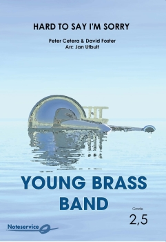 Hard to Say I'm Sorry  --  -- Brass Band - Set (Score & Parts)