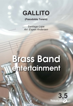 Gallito - Pasodoble Torero  --  -- Brass Band - Set (Score & Parts)