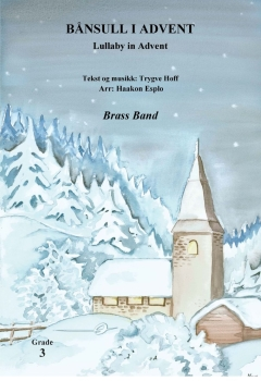 BÃ¥nsull i advent  --  -- Brass Band - Set (Score & Parts)