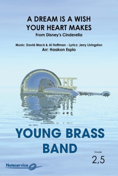 A Dream is a Wish Your Heart Makes  --  -- Brass Band - Set (Score & Parts)