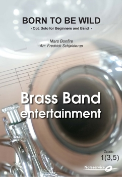Born to be Wild  --  -- Brass Band - Set (Score & Parts)