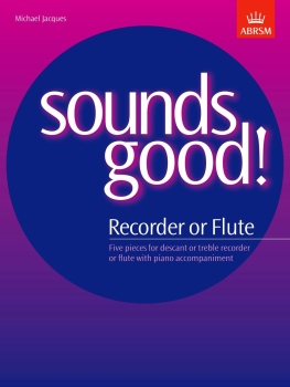 Sounds Good! for Recorder or Flute - Book Only