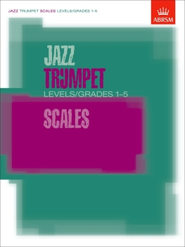 Jazz Trumpet Scales Levels/Grades 1-5 - Book Only