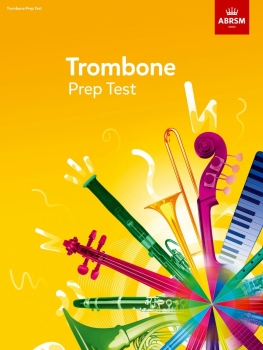ABRSM Trombone Prep Test 2017+ - Book Only