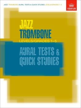 Jazz Trombone Aural Tests and Quick Studies - Book Only