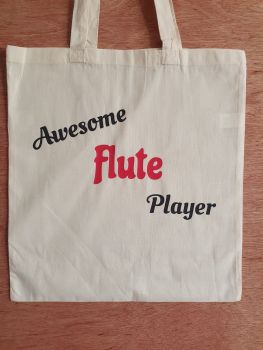 Awesome Flute Player - 100% Cotton Bag