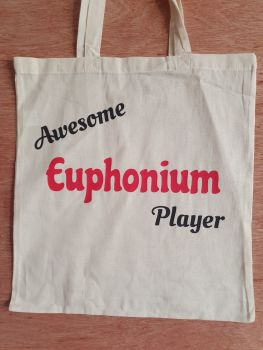 Awesome Euphonium Player - 100% Cotton Bag