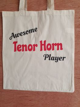 Awesome Tenor Horn Player - 100% Cotton Bag