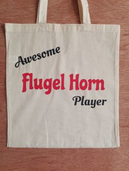 Awesome Flugel Horn Player - 100% Cotton Bag