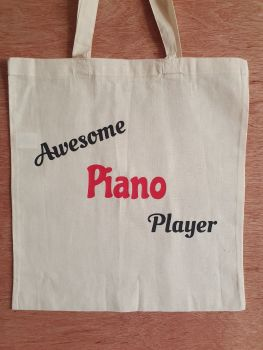 Awesome Piano Player - 100% Cotton Bag