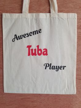 Awesome Tuba Player - 100% Cotton Bag