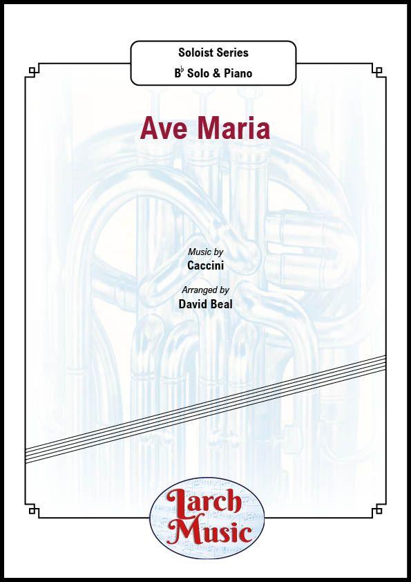 Ave Maria (Caccini) - Bb & Piano
