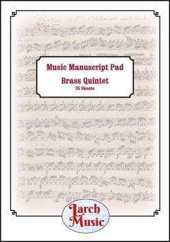 A4 Music Manuscript Paper - Brass Quintet - 25 Sheets