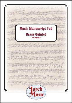 A4 Music Manuscript Paper - Brass Quintet - 100 Sheets