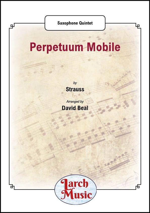 Perpetuum Mobile - Saxophone Quintet