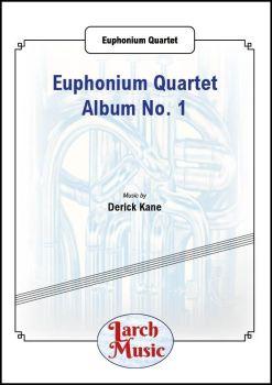 Euphonium Quartet Album No. 1 - Euphonium Quartet