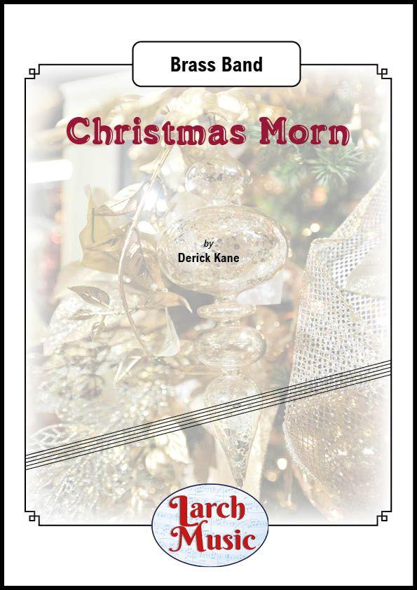 Christmas Morn - Brass Band