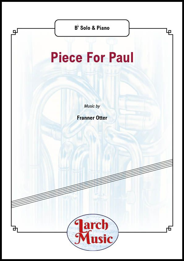 Piece for Paul - Cornet & Piano