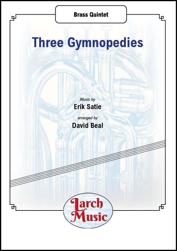 Three Gymnopedies - Brass Quintet