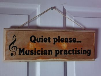 Quiet Please... Musician Practising Hanging Sign - Recycled Wood with Vinyl Lettering