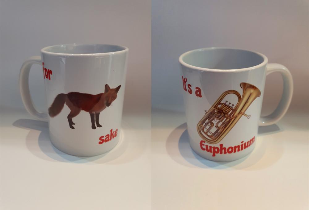 For Fox Sake - It's a Euphonium - Musical Design Mug
