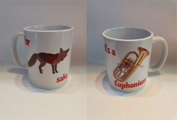 For Fox Sake - It's a Euphonium - Musical Design Mug
