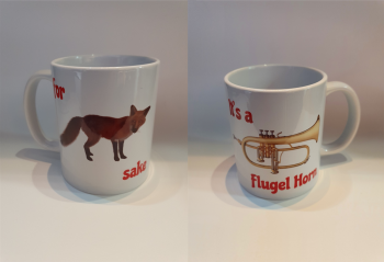 For Fox Sake - It's a Flugel Horn - Musical Design Mug
