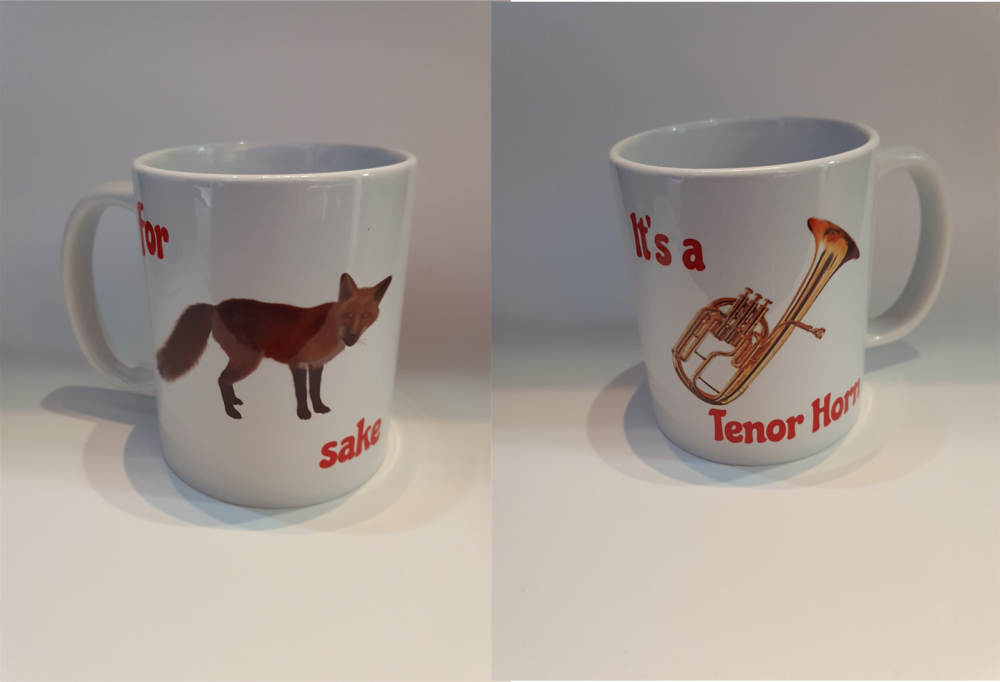 For Fox Sake - It's a Tenor Horn - Musical Design Mug