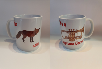 For Fox Sake - It's a Soprano Cornet - Musical Design Mug