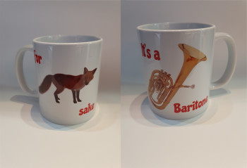 For Fox Sake - It's a Baritone - Musical Design Mug