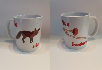 For Fox Sake - It's a Trombone - Musical Design Mug