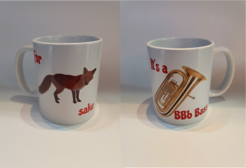 For Fox Sake - It's a BBb Bass - Musical Design Mug