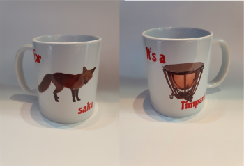 For Fox Sake - It's a Timpani - Musical Design Mug