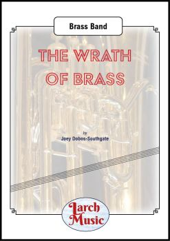 The Wrath of Brass - Brass Band