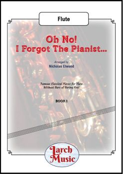 Oh No! I Forgot The Pianist... - Solo Flute