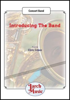 Introducing The Band - Concert Band