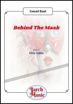 Behind The Mask - Concert Band
