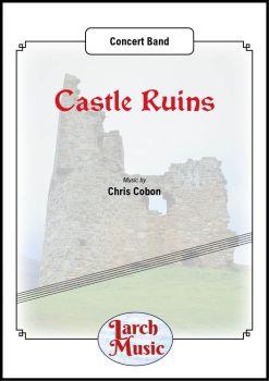 Castle Ruins - Concert Band