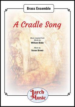 A Cradle Song - Brass Ensemble