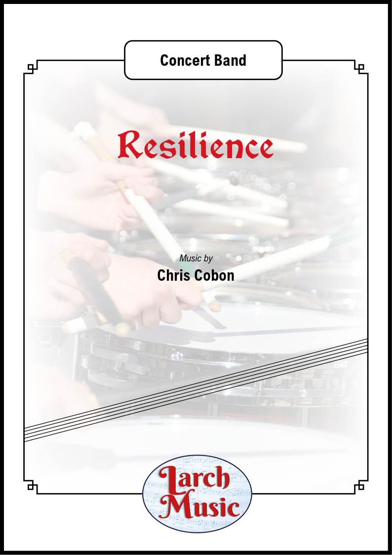 Resilience (March) - Concert Band