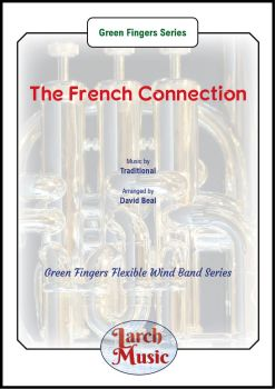 The French Connection - Green Fingers Flexible Wind Band Series