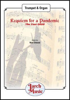 Requiem for a Pandemic - Trumpet & Organ