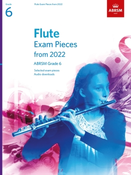 Flute Exam Pieces 2022-2025 Grade 6