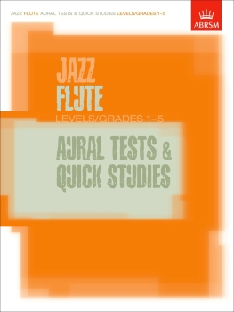 Jazz Flute Aural Tests and Quick Studies